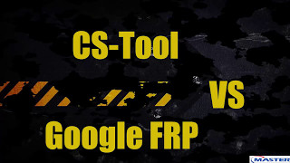 CS-Tool Разблокировка FRP Google