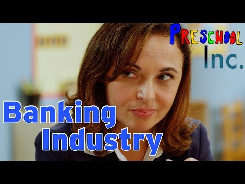 "Preschool Inc - EPISODE 2 - ""The Banking Industry"""