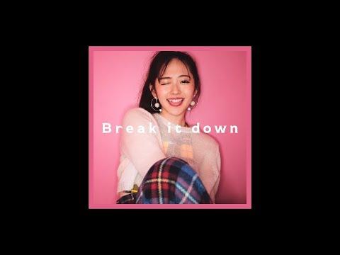 鈴木愛理『Break it down』(Music Video)