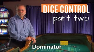 The Eight Physical Elements of Dice Control - Part 2