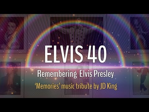 Elvis 40th Anniversary Tribute (by JD King)