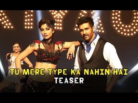 Tu Mere Type Ka Nahi Hai song Teaser -...