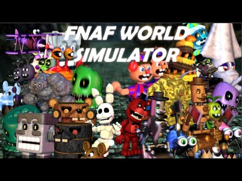 Five Nights at Freddy's World SIMULATOR