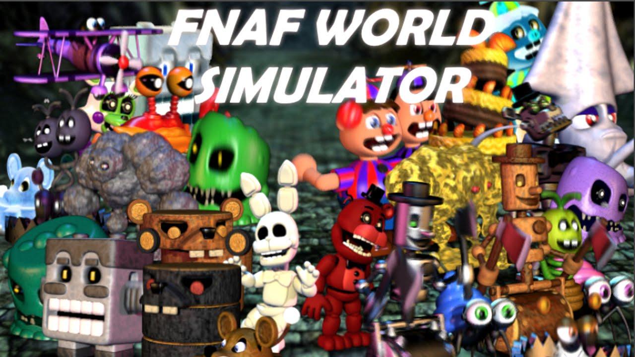 Five Nights at Freddy's World SIMULATOR