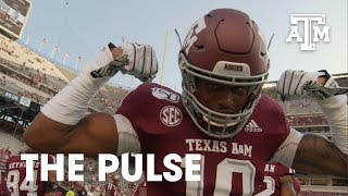 "The Pulse: Texas A&M Football | ""What We Work For"" 
