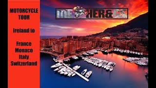 Motorcycle Tour of France - Monaco, Italy, Switzerland - Adventure Bike