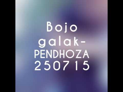 BOJO GALAK - PENDHOZA