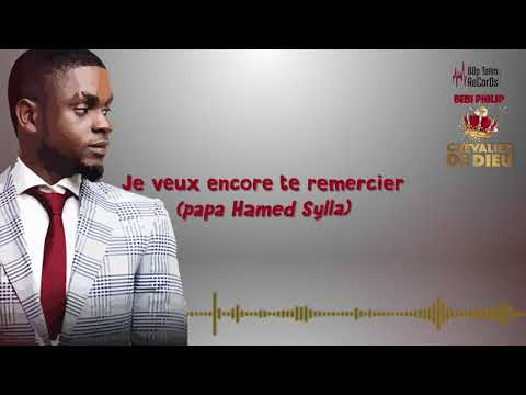 BEBI PHILIP - CHEVALIER DE DIEU (Lyrics)