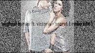 Michael Burian ft. Victoria - Secret (video edit)