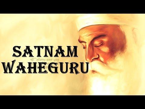 Satnam Waheguru Chants - YouTube