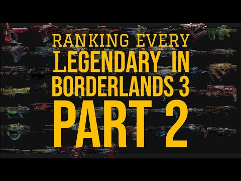 EVERY LEGENDARY GUN IN BORDERLANDS 3 RANKED! BEST WEAPONS IN THE GAME! // Detailed Tier List Part 2!