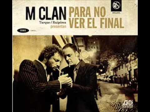 m-clan-para-no-ver-el-final-thefernandisco1