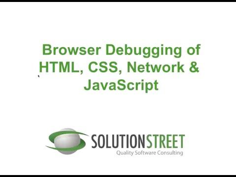 Browser Debugging Of HTML, CSS, Network & JavaScript