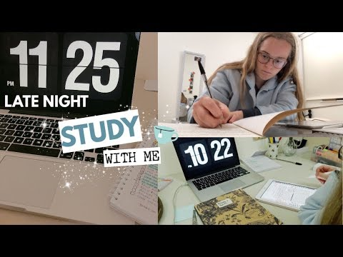 Late Night Study With Me (7:30-11:30 after lectures)