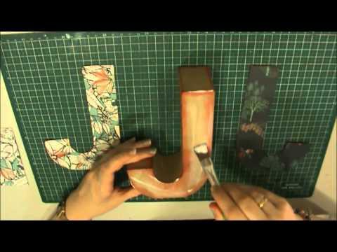 Tutorial letras decoradas scrap youtube - Letras decoradas scrap ...