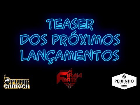 Teaser Próximos Lançamento do Canal Funk Carioca