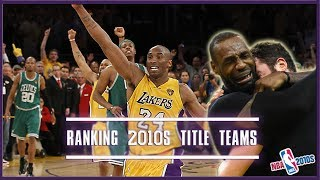 Ranking NBA Championship Teams From The 2010s (NBA 2010s)
