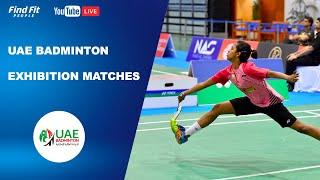 UAE Badminton Exhibition Match