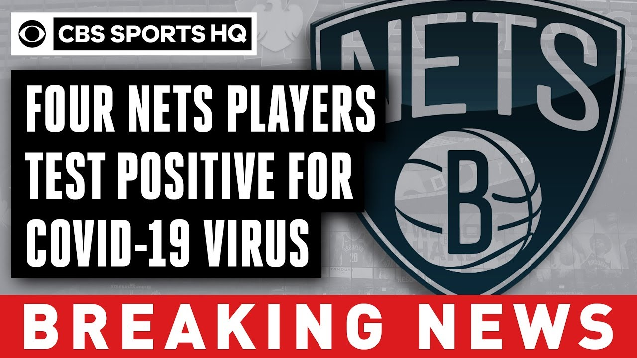 Four Brooklyn Nets players test positive for COVID-19 virus | CBS Sports HQ