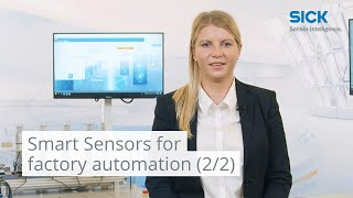 Smart Sensors for factory automation (2/2): From the shop floor to the cloud | SICK AG