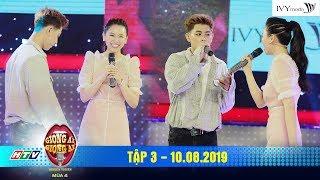 Giọng Ải Giọng Ai 4|Tập 3: Hari Won song ca cùng trai đẹp cực phẩm khiến Trấn Thành hò hét không yên