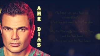Amr Diab-Kan Koll Haga ( He/She Was Everything ) English subtitle 2014