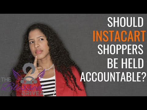 Instacart Tip: Should SOME shoppers be held accountable?