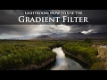 Lightroom: How to Really Really Really Use the Gradient Filter, Part 2