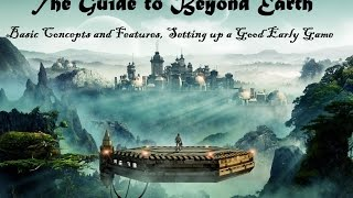 The Guide to Civilization Beyond Earth: Game Concepts and a Good Early Game