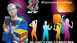 DJ CR 70´S 80´S Y 90´S PARTY MIX