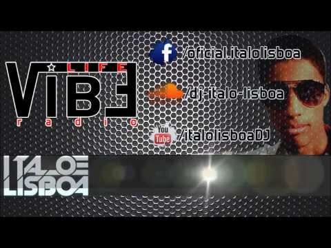 DJ Italo Lisboa - Life Vibe Radio #1
