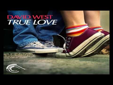 David West - True love (Original Mix)
