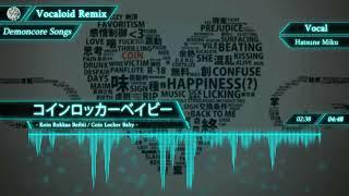 【Demoncore】Coin Locker Baby (コインロッカーベイビー)【VOCALOID】