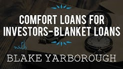 Comfort Loans for Investors- Blanket Loans with Blake Yarborough