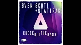 Sven Scott, StatTrak - Check Out The Bass [1642 Records] Future House