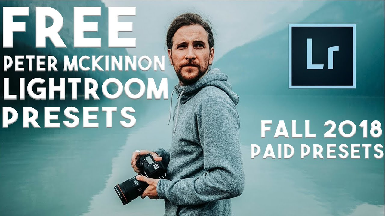 FREE PETER MCKINNON FALL 2018 PRESET PACK (AND HOW TO USE THEM)