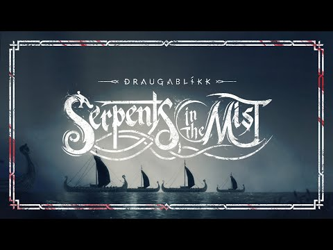 Draugablíkk — Serpents in the Mist (Tíl Valhǫll)