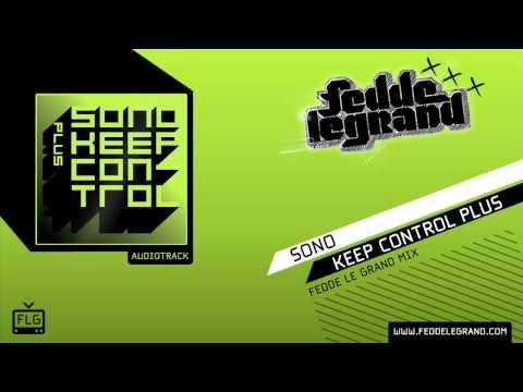 Sono - Keep Control Plus (Fedde Le Grand Mix)