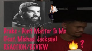 Baixar Drake - Don't Matter To Me (Feat. Michael Jackson) (REACTION!)