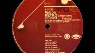 Falcon - Retro (Noisia remix)
