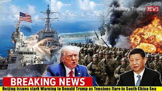 USA vs China: Beijing issues stark Warning to Donald Trump as Tensions flare in South China Sea