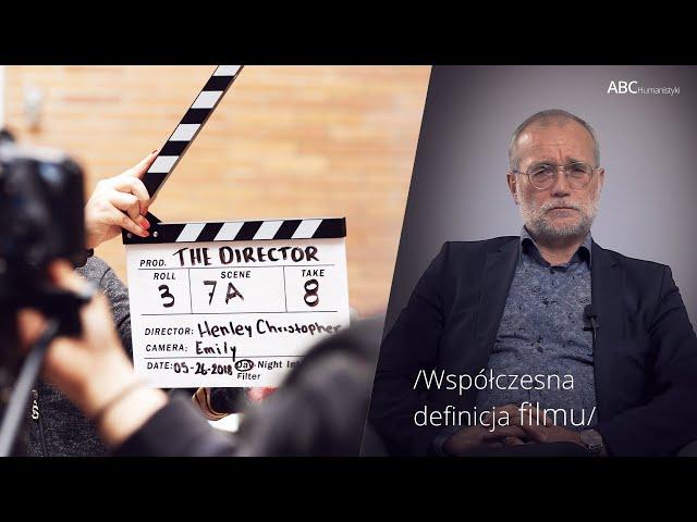 Współczesna definicja filmu | prof. Bogusław Skowronek | ABC Humanistyki #55