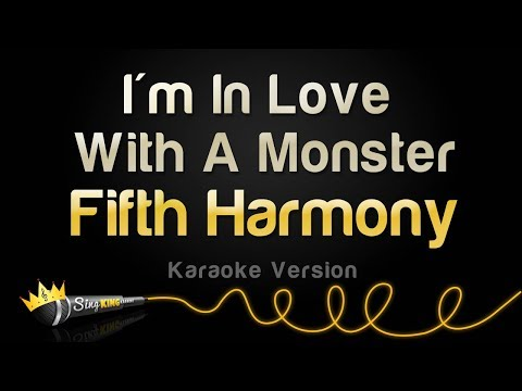 Fifth Harmony - I'm In Love With A Monster (Karaoke Version)