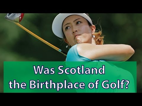 Was Scotland the Birthplace of Golf?