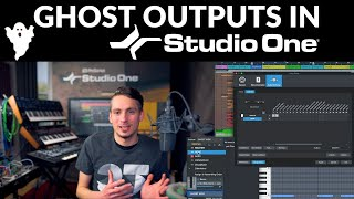GHOST OUTPUTS in Studio One #S1withGregor