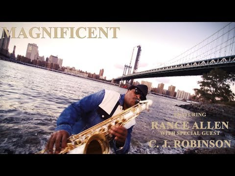 Magnificent (ft Rance Allen)
