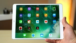 "2017 10.5"" iPad Pro Review - King of all tablets"