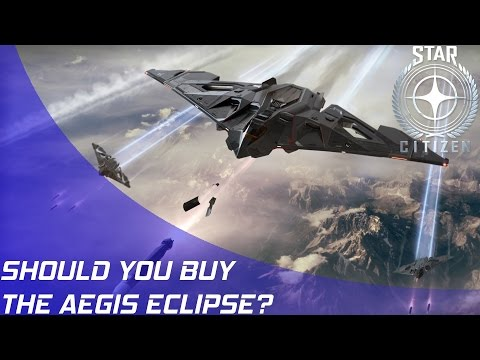 Star Citizen: Should you buy the Eclipse?