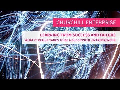 Learning from success and failure – what it really takes to be a successful entrepreneur.