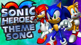 Sonic Heroes Theme Song (NateWantsToBattle Cover)